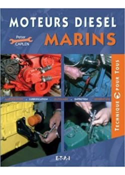 MOTEURS DIESEL MARINS - Livre de Peter Caplen