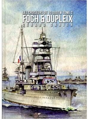 LES CROISEURS FRANCAIS DE 10000 TW T2 FOCH & DUPLEIX