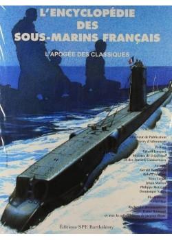 L'ENCYCLOPEDIE DES SOUS-MARINS FRANCAIS T3