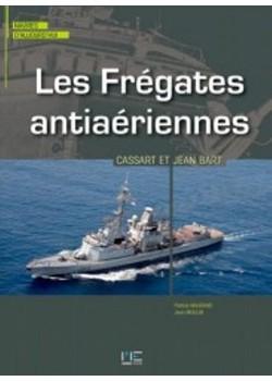 LES FREGATES ANTIAERIENNES CASSARD & JEAN BART
