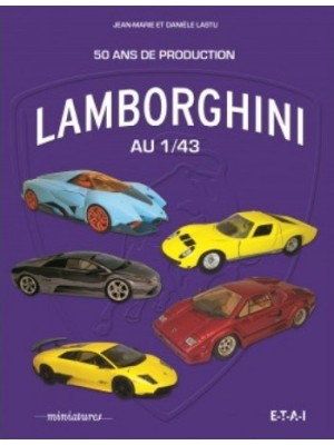 LAMBORGHINI AU 1/43 50 ANS DE PRODUCTION