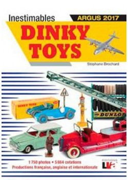 INESTIMABLES DINKY TOYS ARGUS 2017