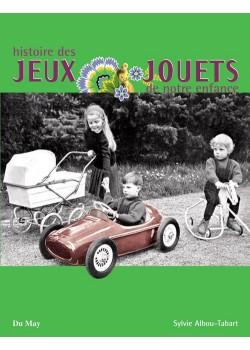 JEUX & JOUETS DE NOTRE ENFANCE