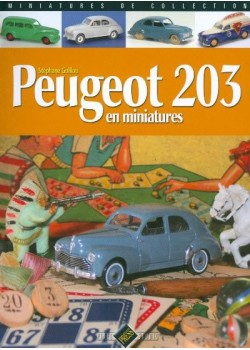 PEUGEOT 203 EN MINIATURES