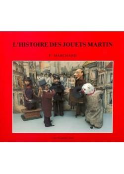 L'HISTOIRE DES JOUETS MARTIN