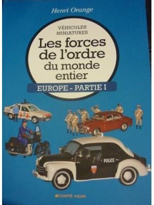 LES FORCES DE L'ORDRE DU MONDE ENTIER- EUROPE PARTIE 1