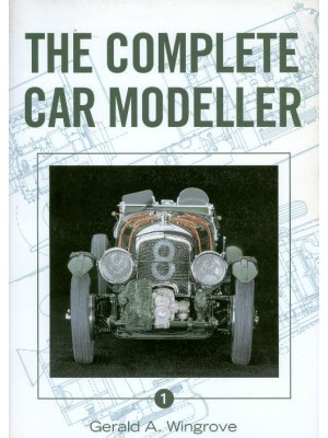 THE COMPLETE CAR MODELLER VOL 1