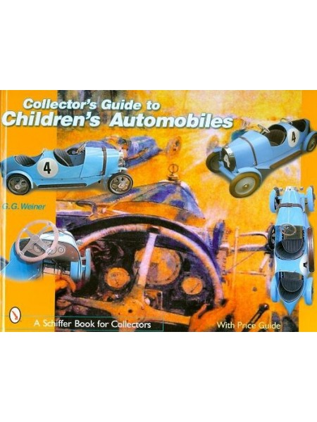 COLLECTOR'S GUIDE TO CHILDREN'S AUTOMOBILES