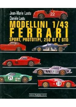 FERRARI MODELLINI 1/43 - SPORT, PROTOTYPI, 250 GT E GTO