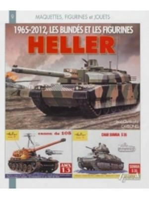 1965-2012 LES BLINDES ET LES FIGURINES HELLER