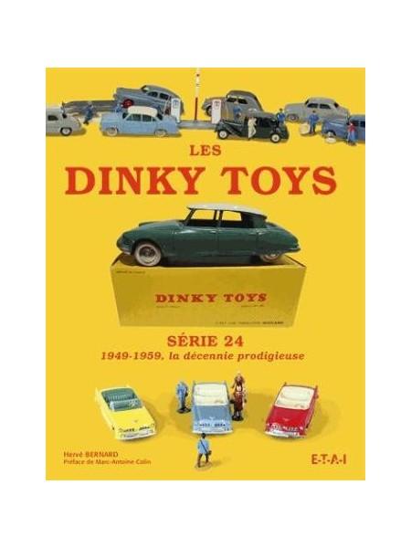 LES DINKY TOYS - SERIE 24 - 1949-1959, LA DECENNIE PRODIGIEUSE