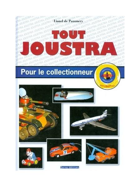 TOUT JOUSTRA POUR LE COLLECTIONNEUR