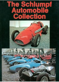 THE SCHLUMPF AUTOMOBILE COLLECTI0N