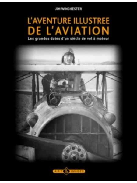 L'AVENTURE ILLUSTREE DE L'AVIATION