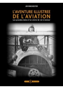 L'AVENTURE ILLUSTREE DE L'AVIATION