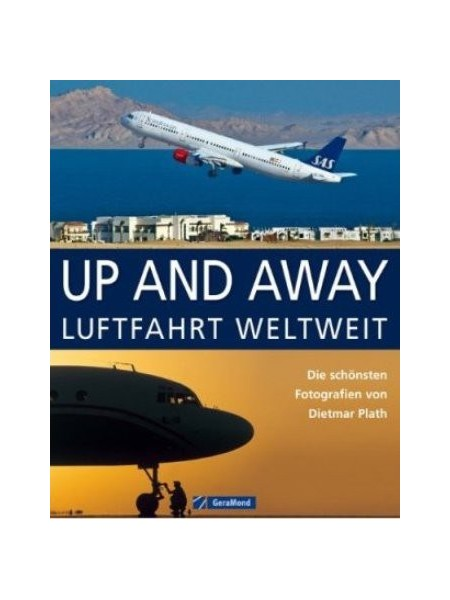 UP AND AWAY - LUFTFAHRT WELTWEIT