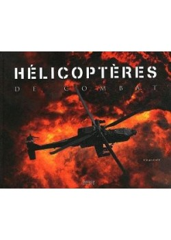 HELICOPTERES DE COMBAT - Livre