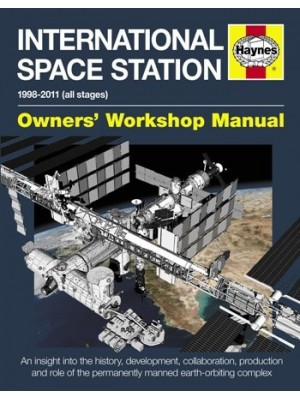 INTERNATIONAL SPACE STATION OWNER'S WORKSHOP MANUAL