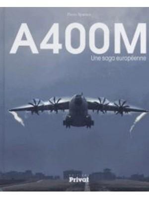 A400M UNE SAGA EUROPEENNE OP