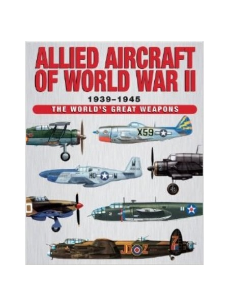 ALLIED AIRCRAFT OF WORLD WAR II
