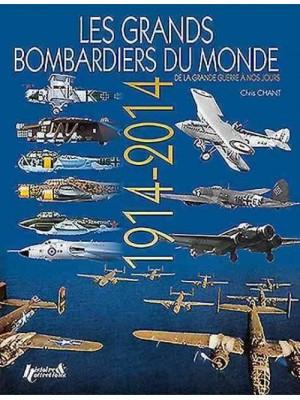 LES GRANDS BOMBARDIERS DU MONDE 1914-2014