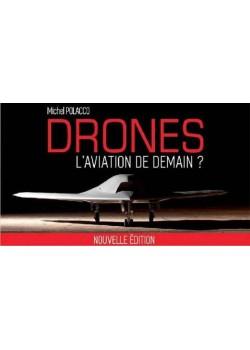 DRONES L'AVIATION DE DEMAIN ? NOUVELLE EDITION