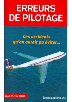 ERREURS DE PILOTAGE N°1 / HIST AUTHENTIQUES