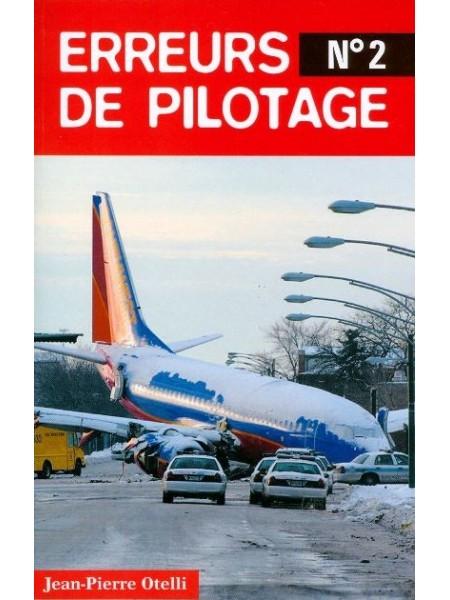 ERREURS DE PILOTAGE N°2 / HIST AUTHENTIQUES
