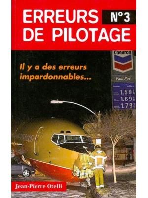 ERREURS DE PILOTAGE N°3 / HIST AUTHENTIQUES