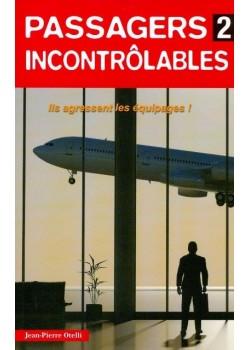 PASSAGERS INCONTROLABLES N°2 / HIST AUTHENTIQUES