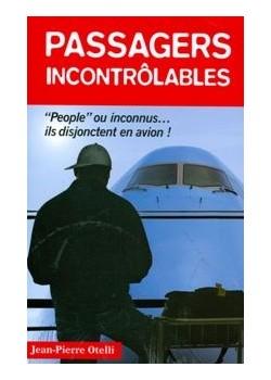 PASSAGERS INCONTROLABLES / HIST AUTHENTIQUES