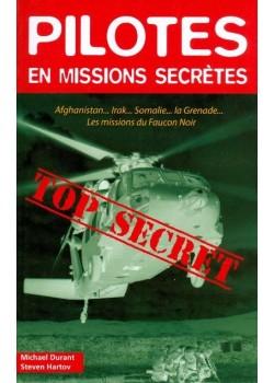 PILOTES EN MISSIONS SECRETES / HIST AUTHENTIQUES