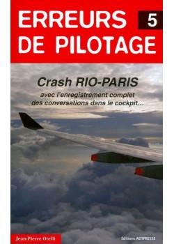ERREURS DE PILOTAGE N°5 / HISTOIRES AUTHENTIQUES