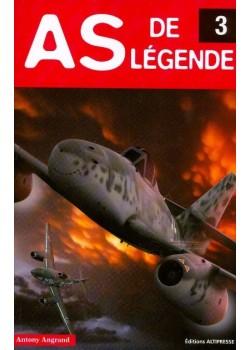 AS DE LEGENDE N°3 / HISTOIRES AUTHENTIQUES