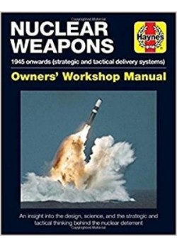 NUCLEAR WEAPONS OWNER'S WORKSHOP MANUAL