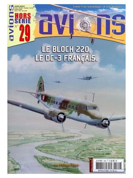 LE BLOCH 220, LE DC-3 FRANCAIS - HS AVIONS N°29