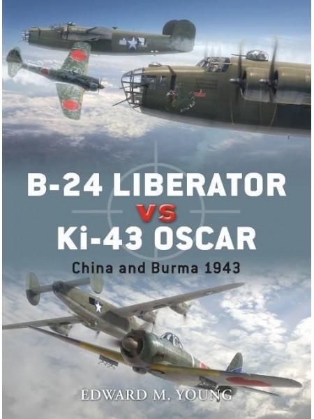 B-24 LIBERATOR VS KI-43 OSCAR - OSPREY DUEL N°41 - Livre