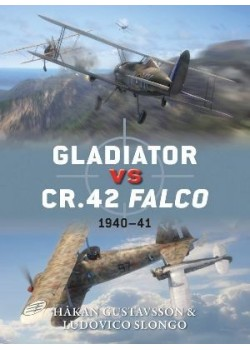 GLADIATOR VS CR.42 FALCO - OSPREY DUEL N°47 - Livre