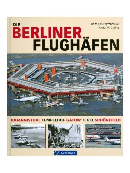 DIE BERLINER FLUGHAFEN