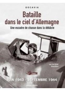 BATAILLE DANS LE CIEL D'ALLEMAGNE TOME 1 1943-1944