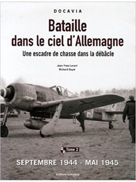 BATAILLE DANS LE CIEL D'ALLEMAGNE TOME 2 1944-1945
