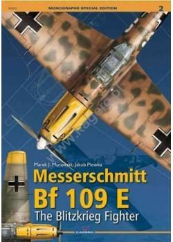 MESSERSCHMITT BF 109 E THE BLITZKRIEG FIGHTER