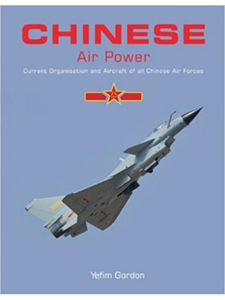 CHINESE AIR POWER - Livre