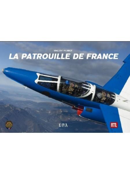 LA PATROUILLE DE FRANCE / VINCENT PERROT / PETIT FORMAT