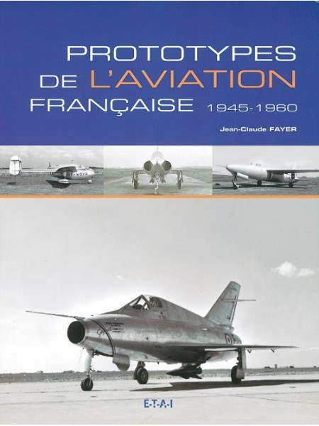 PROTOTYPES DE L AVIATION FRANCAISE 1945-1960