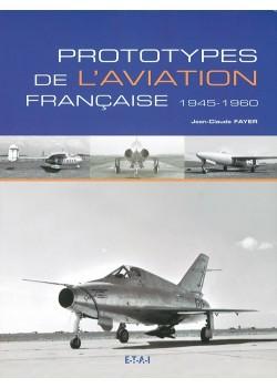 PROTOTYPES DE L AVIATION FRANCAISE 1945-1960