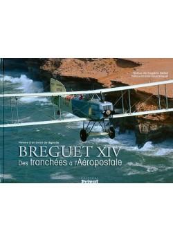 BREGUET XIV - DES TRANCHEES A L'AEROPOSTALE