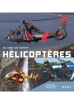 HELICOPTERES AU COEUR DE L'ACTION