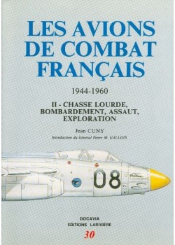 LES AVIONS DE COMBAT FRANCAIS T2 1944-1960
