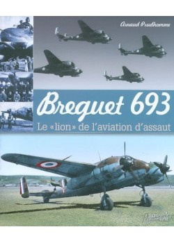 BREGUET 693 - LE LION DE L'AVIATION D'ASSAULT